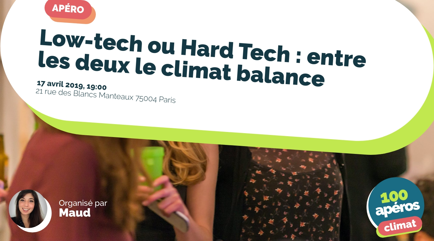 Image of the event : Low-tech ou Hard Tech : entre les deux le climat balance