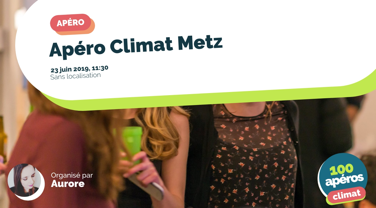 Image of the event : Apéro Climat Metz