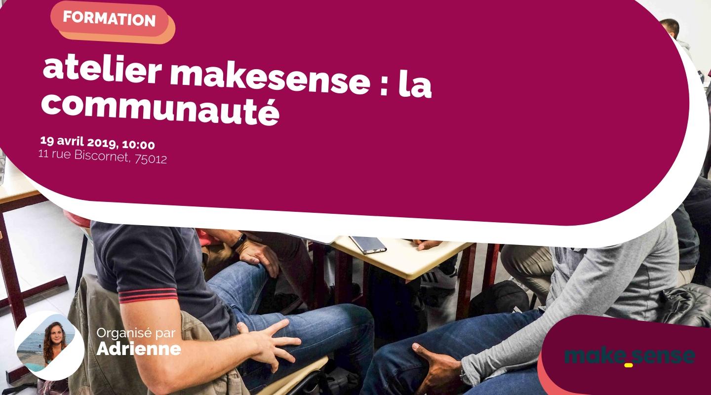 Image of the event : atelier makesense : la communauté