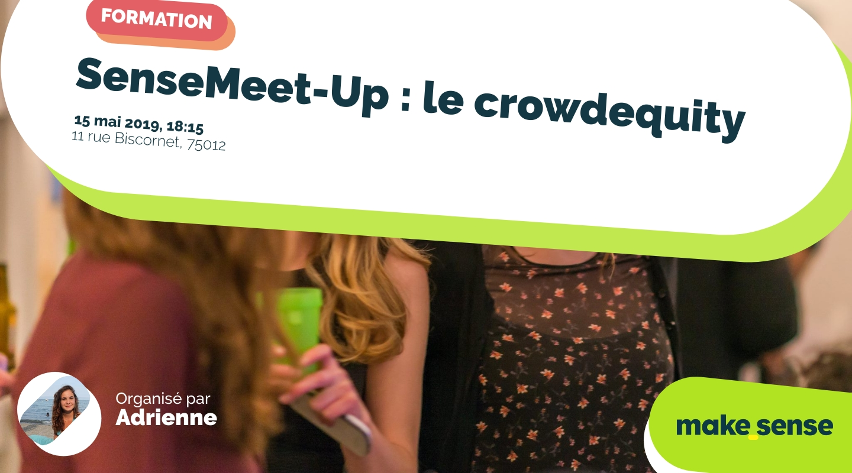 Image de l'événement : SenseMeet-Up : le crowdequity