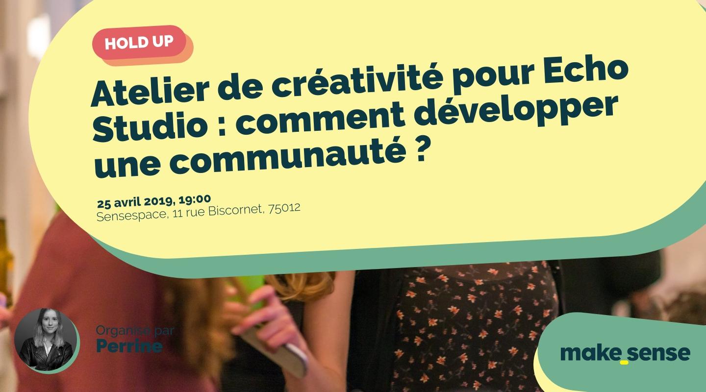 Image de l'événement : Atelier de créativité pour Echo Studio : comment développer une communauté ?