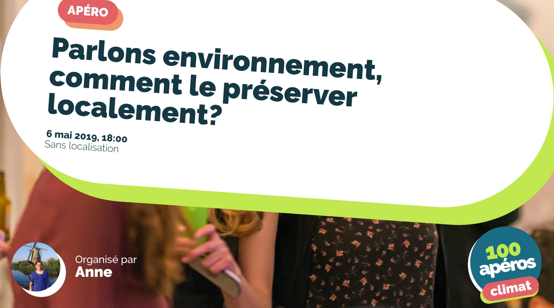 Image de l'événement : Parlons environnement, comment le préserver localement?