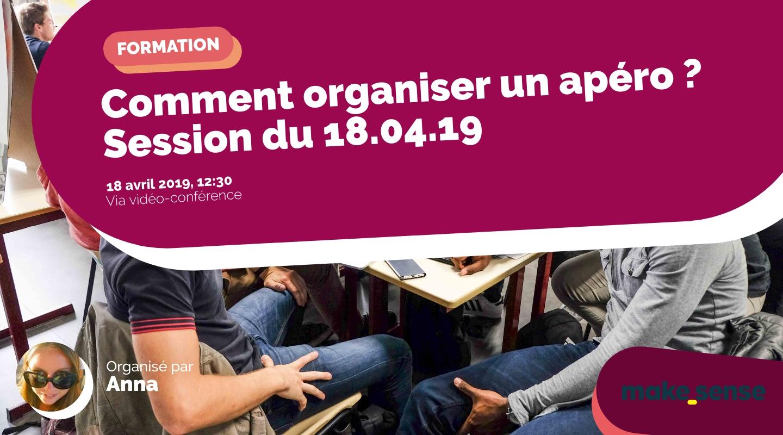 Image of the event : Comment organiser un apéro ? Session du 18.04.19