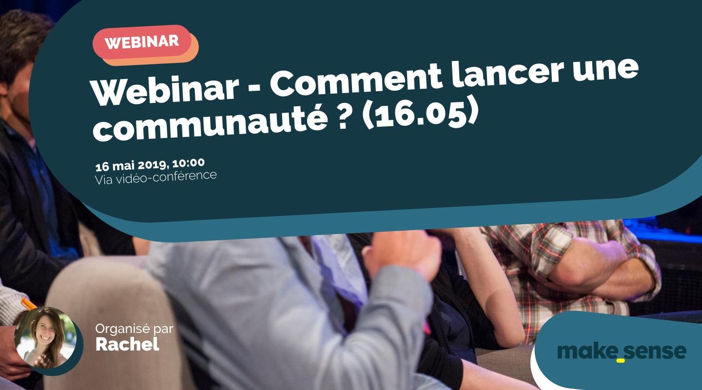 Image de l'événement : Webinar - Comment lancer une communauté ? (16.05)