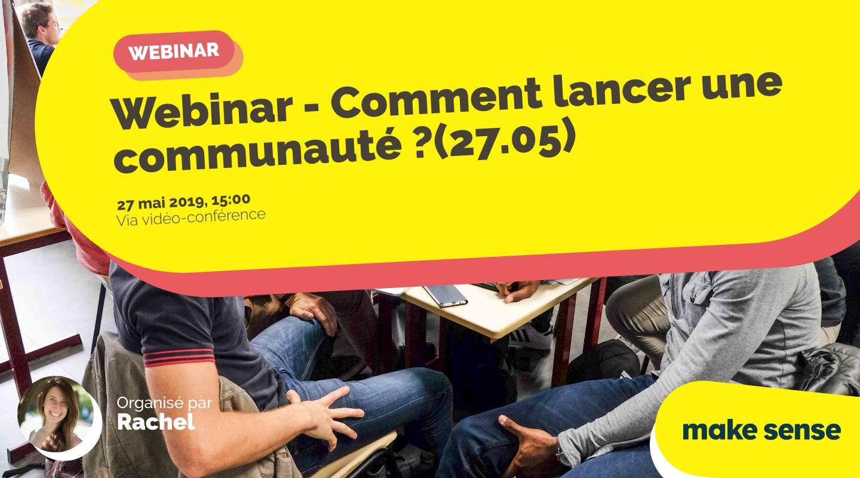 Image of the event : Webinar - Comment lancer une communauté ?(27.05)