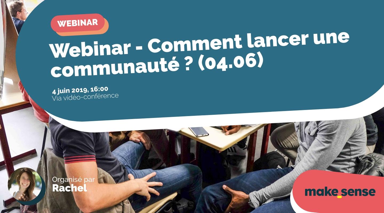Image de l'événement : Webinar - Comment lancer une communauté ? (04.06)