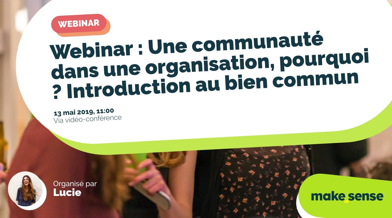 Image de l'événement : Webinar : Une communauté dans une organisation, pourquoi ? Introduction au bien commun