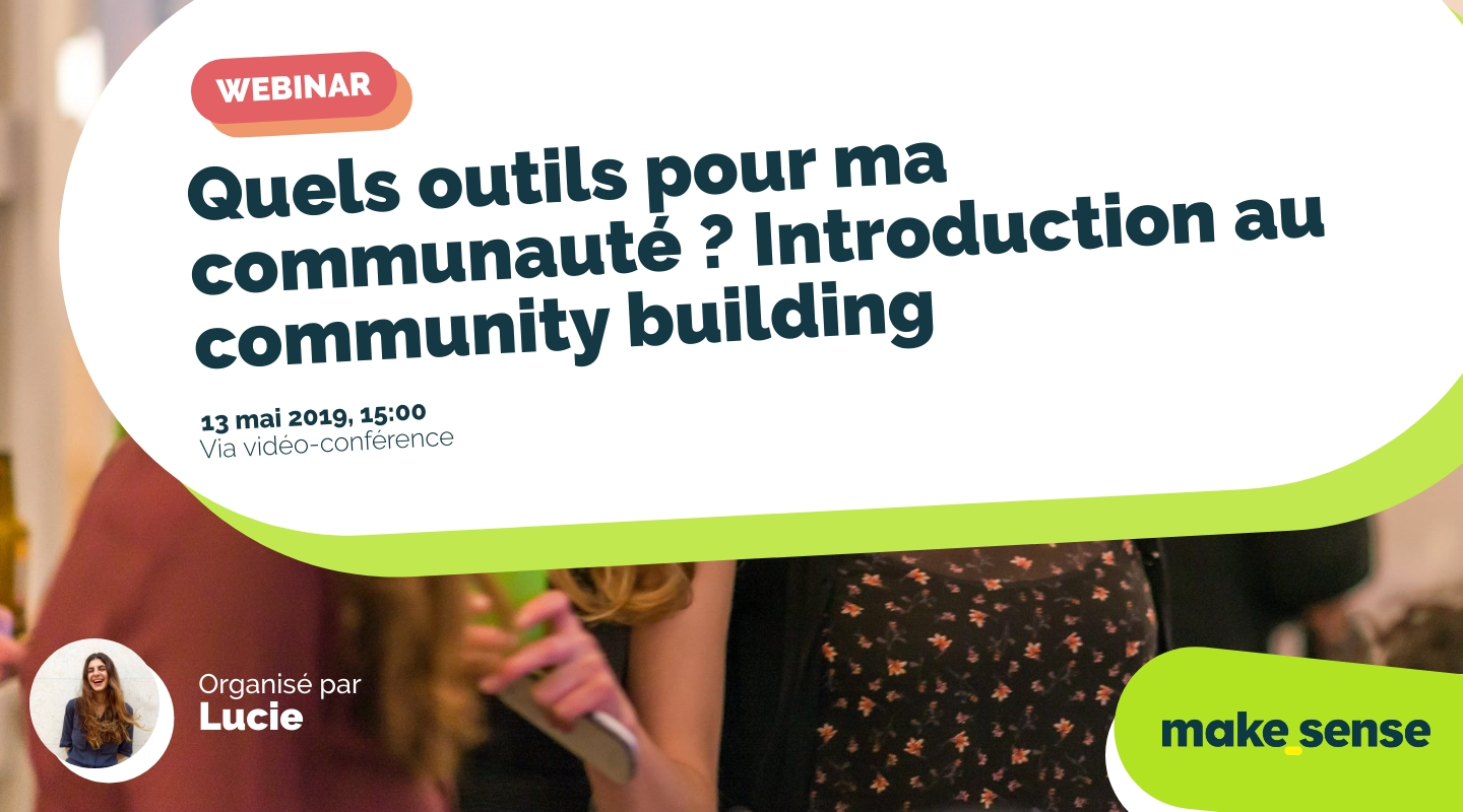 Image of the event : Quels outils pour ma communauté ? Introduction au community building