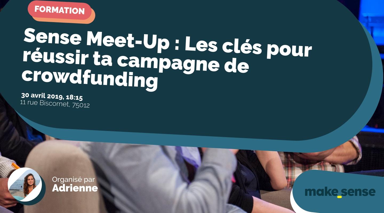 Image de l'événement : Sense Meet-Up : Les clés pour réussir ta campagne de crowdfunding