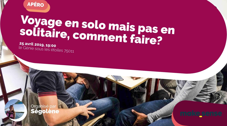 Image of the event : Voyage en solo mais pas en solitaire, comment faire?