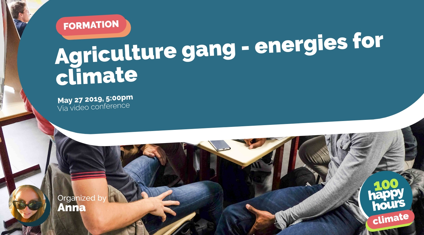 Image de l'événement : Agriculture gang - energies for climate