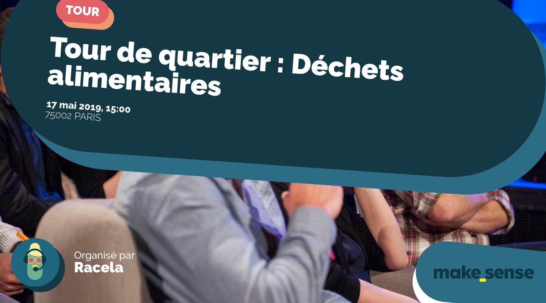 Image of the event : Tour de quartier : Déchets alimentaires