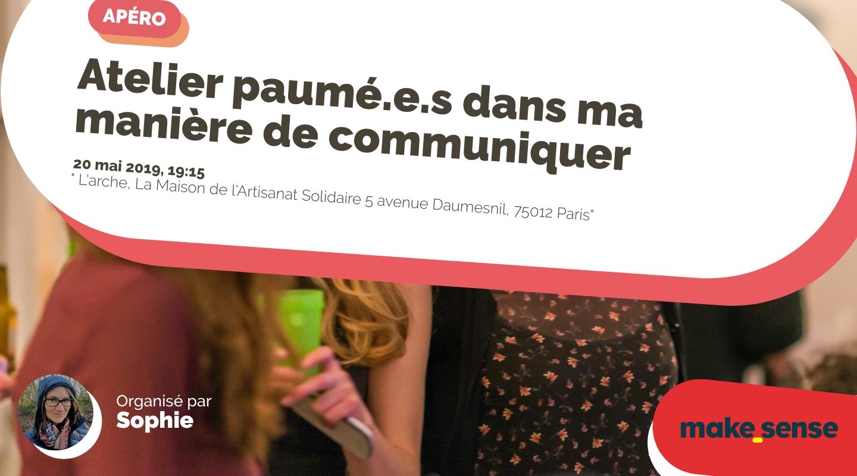 Image of the event : Atelier paumé.e.s dans ma manière de communiquer