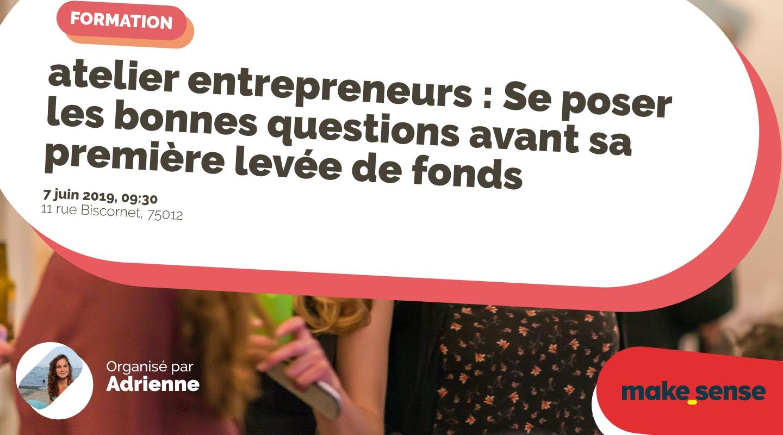 Image de l'événement : atelier entrepreneurs : Se poser les bonnes questions avant sa première levée de fonds
