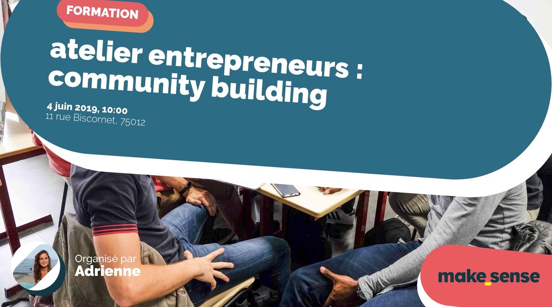 Image de l'événement : atelier entrepreneurs : community building