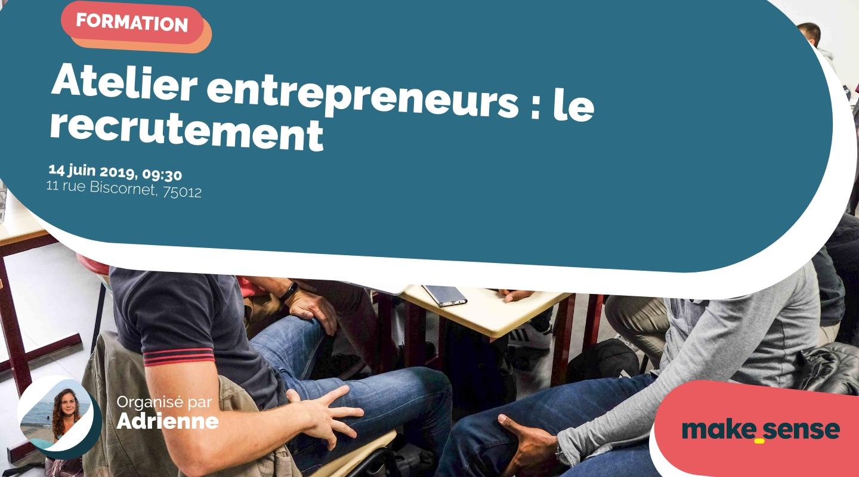 Image de l'événement : Atelier entrepreneurs : le recrutement