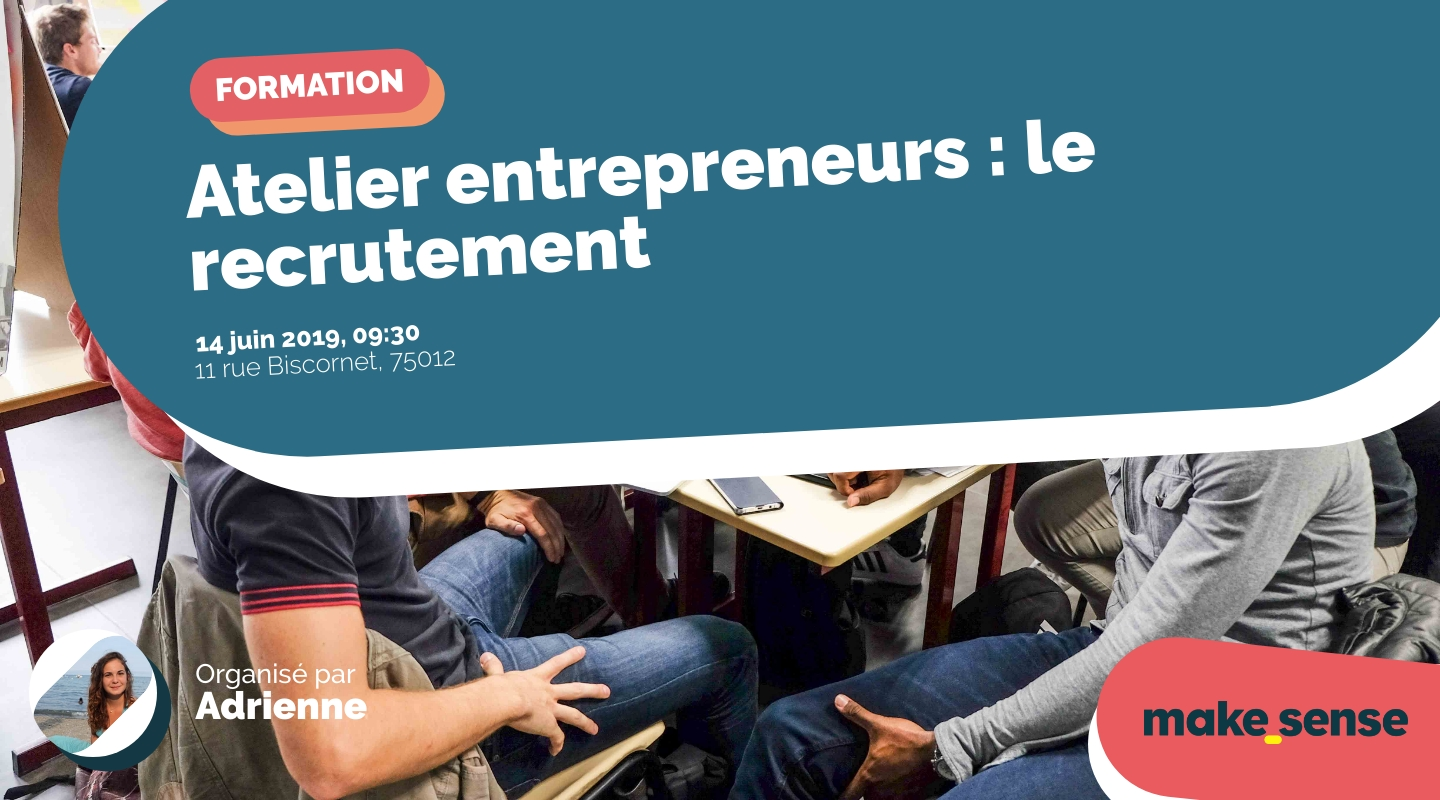 Image of the event : Atelier entrepreneurs : le recrutement