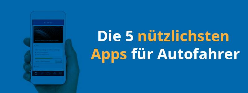 Die 5 nützlichsten Apps für Autofahrer