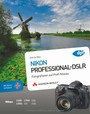 Nikon-Professional-DSLR: Fotografieren auf Profi-Niveau