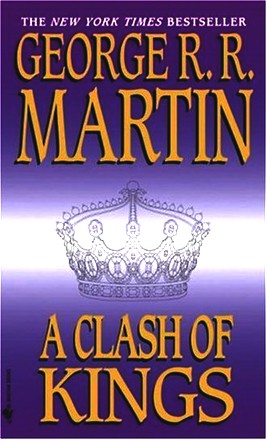 A Song of Ice and Fire 2. A Clash of Kings (Song of Ice and Fire)