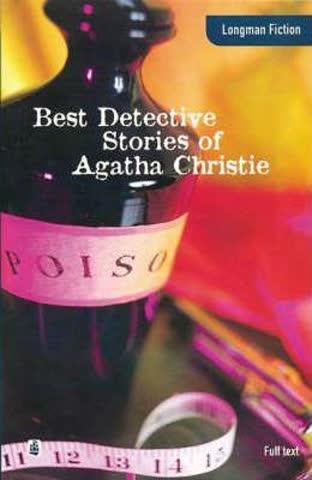 Best Detective Stories of Agatha Christie (Longman Fiction)