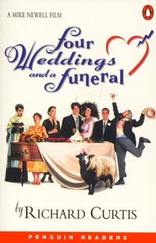 Four Weddings and a Funeral. Level 5. (Lernmaterialien) (Penguin Readers)