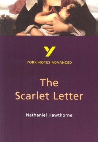 York Notes on Nathaniel Hawthorne's Scarlet Letter (York Notes Advanced)