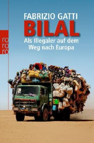 Bilal: Als Illegaler auf dem Weg nach Europa