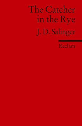 The Catcher in the Rye: (Fremdsprachentexte) (Universal-Bibliothek)