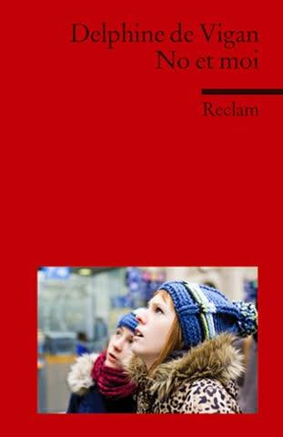No et moi: Roman. Französischer Text mit deutschen Worterklärungen. C1 (GER)