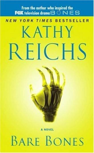 Bare Bones. (Temperance Brennan Novels (Paperback)) (Temperance Brennan Novels (Paperback)) (Temperance Brennan Novels)