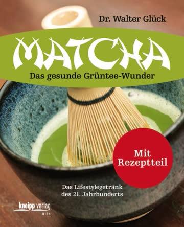 Matcha: Das gesunde Grüntee-Wunder