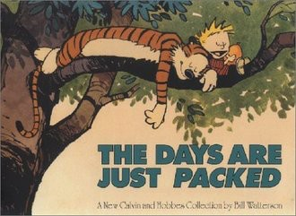 Calvin and Hobbes. The Days Are Just Packed (Warner Books)