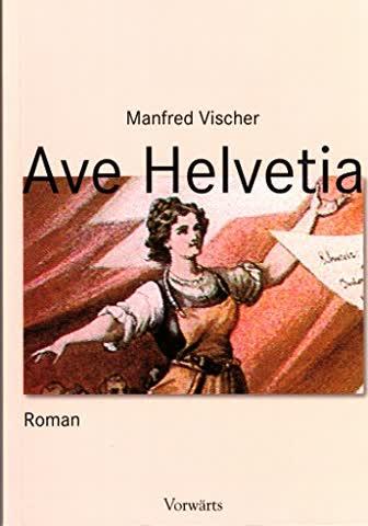 Ave Helvetia