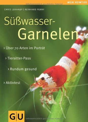 Süßwasser-Garnelen: Eltern-Extra. Aktiv-Test. Tiersitter-Pass. (GU Mein Heimtier neu)