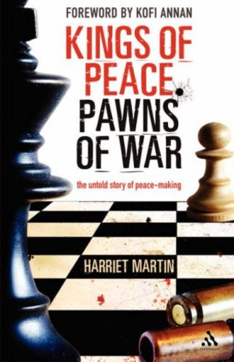 Kings of Peace; Pawns of War