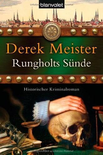 Rungholts Sünde: Historischer Kriminalroman (Patrizier Rungholt, Band 2)