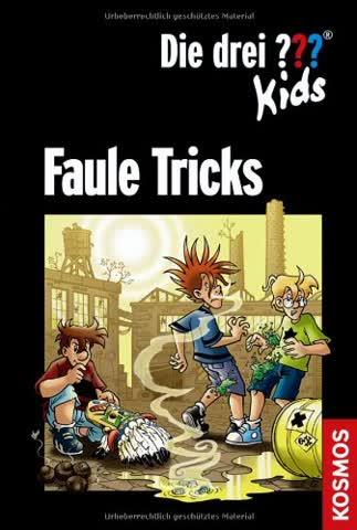 Die drei ??? Kids / Faule Tricks: Doppelband: Vorsicht, Falschgeld! und Verhexter Regentanz