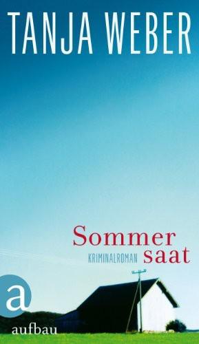 Sommersaat: Kriminalroman