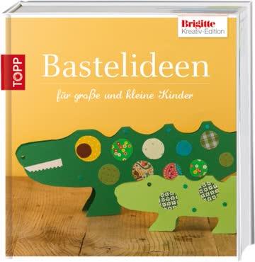 Brigitte-Edition 3 - Bastelideen