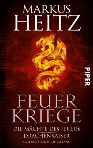 Feuerkriege: Die Mächte des Feuers / Drachenkaiser