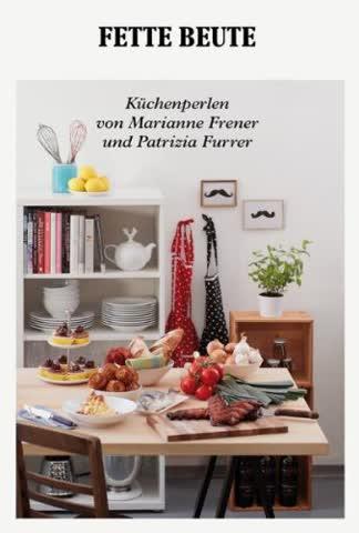 Fette Beute: Küchenperlen von Marianne Frener und Patrizia Furrer