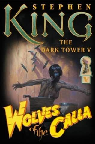 The Dark Tower 5. The Wolves of Calla: Wolves of the Calla: 5 (Dark Tower)
