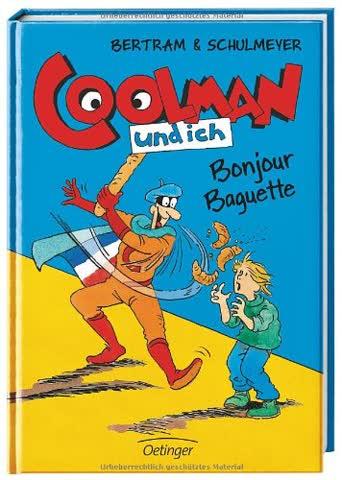 Coolman und ich: Bonjour Baguette