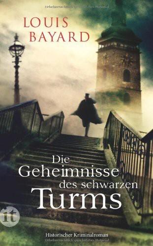 Die Geheimnisse des schwarzen Turms: Historischer Kriminalroman (insel taschenbuch)