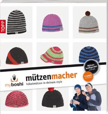 myboshi - Mützenmacher: Mützen in deinem Style selber häkeln