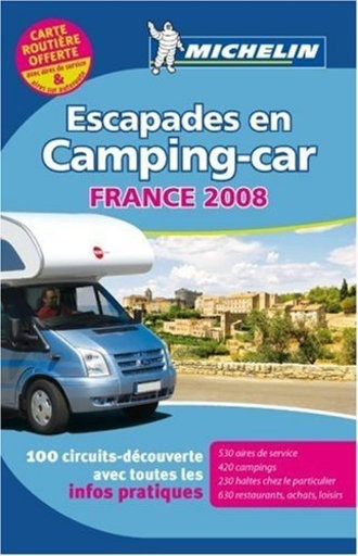 Michelin Campingführer Escapades en Camping-car France 2008