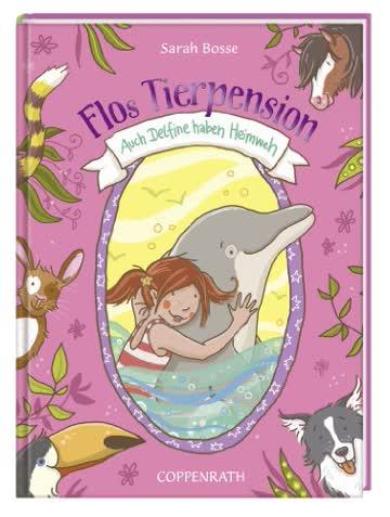 Flos Tierpension, Band 02 - Auch Delfine haben Heimweh