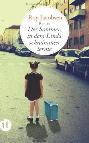 Der Sommer, in dem Linda schwimmen lernte: Roman (insel taschenbuch)