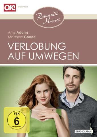 Verlobung auf Umwegen (Romantic Movies)